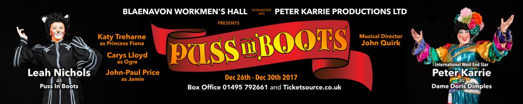 Puss in Boots banner for Blaenavon pantomime.